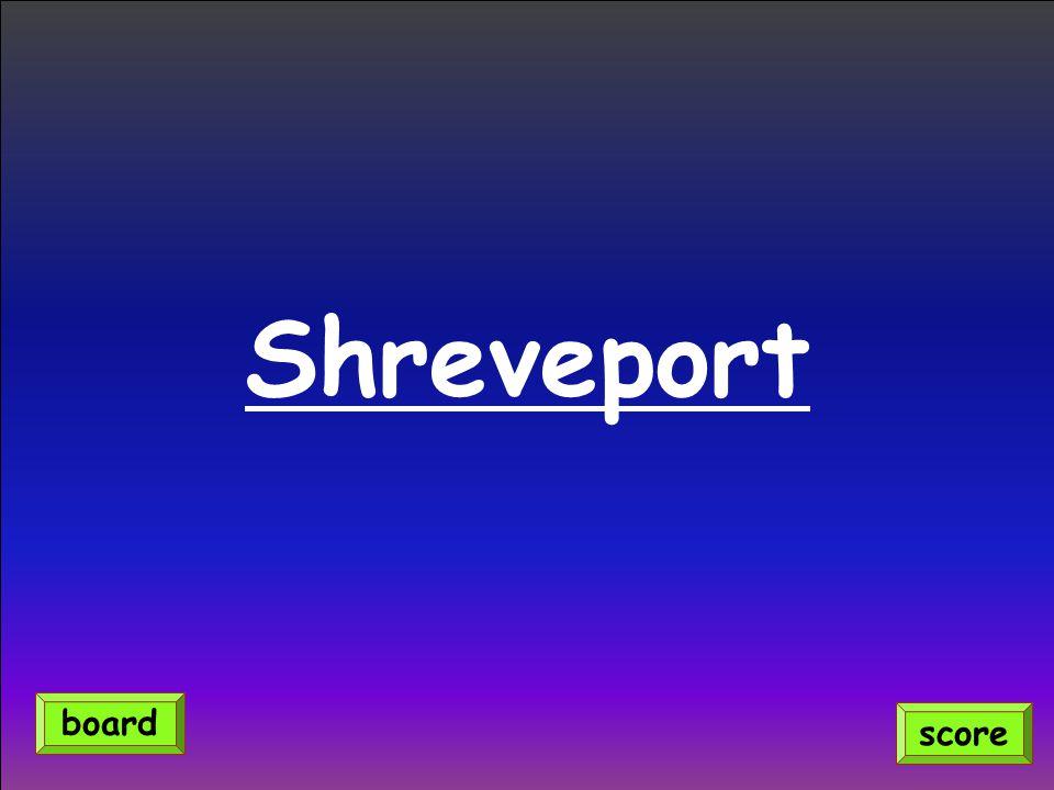 Shreveport score board