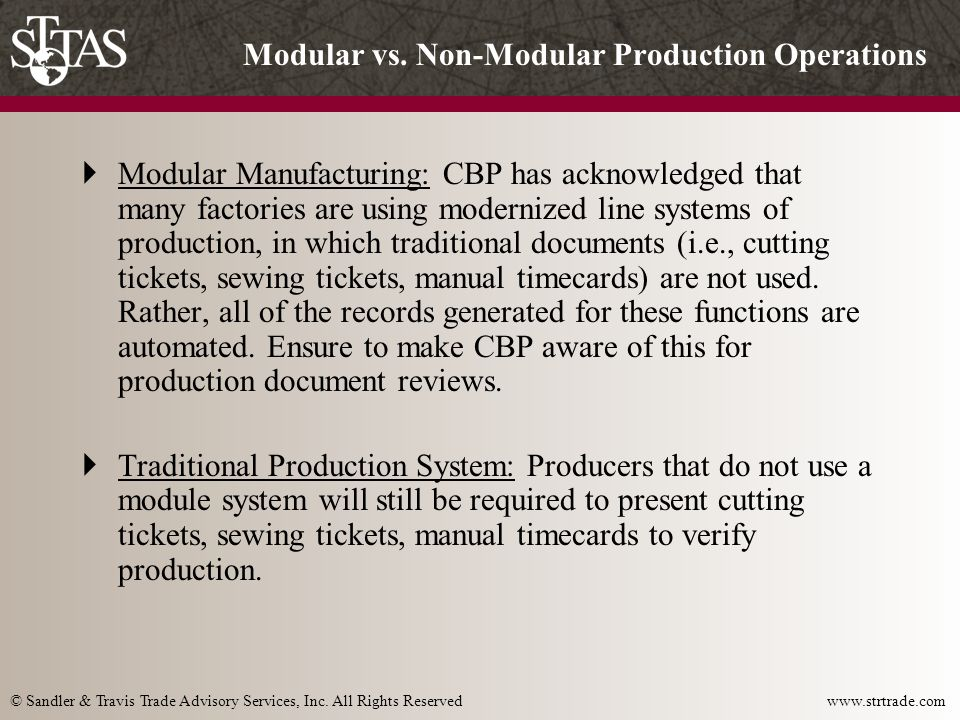 © Sandler & Travis Trade Advisory Services, Inc. All Rights Reserved www.strtrade.com Modular vs.