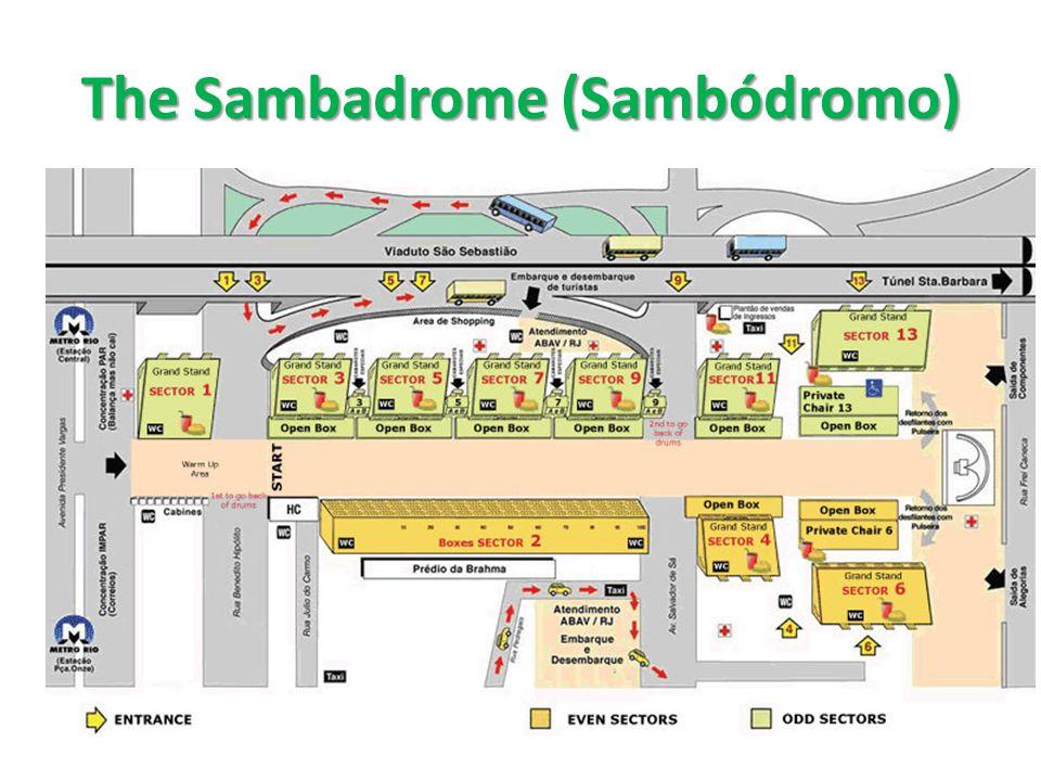 The Sambadrome (Sambódromo)