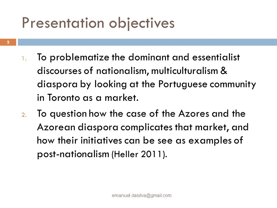 Presentation objectives 1.