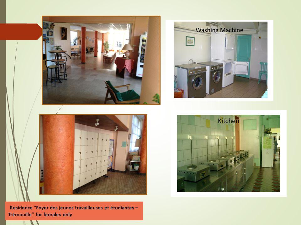 Residence Foyer des jeunes travailleuses et étudiantes – Trémouille for females only  31 boulevard de la Trémouille  Description: Exclusively for girls.