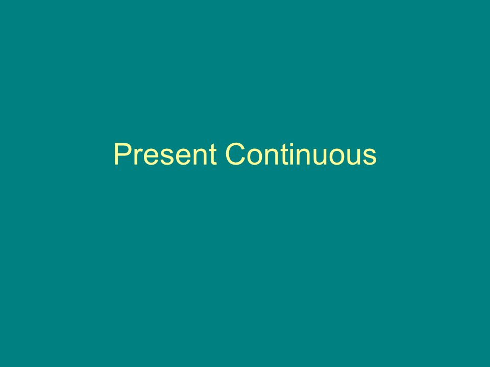 Usa-se o present continuous...Para descrever ações em andamento ou que ocorrem no momento da fala.