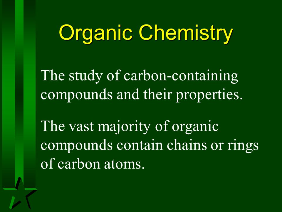 Organic & Inorganic Compounds Originally the distinction between inorganic and organic substances was based on whether or not they were produced by living systems.