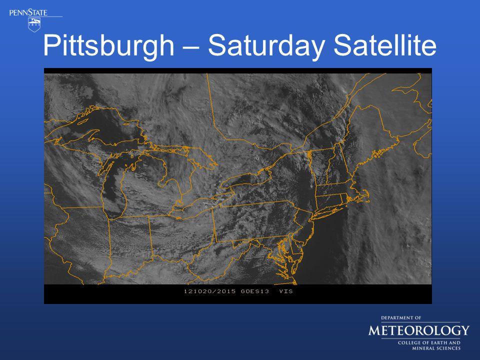 Pittsburgh – Saturday Satellite