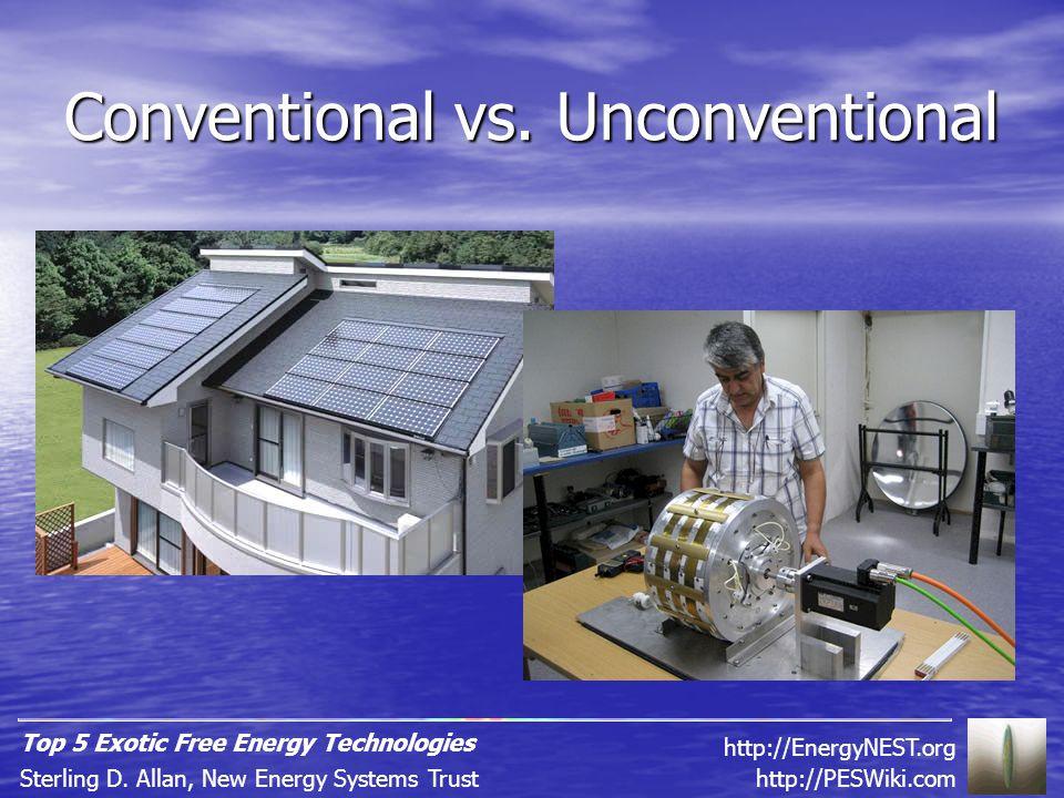 Unconventional FE: - less expensive than grid power Não convencional: - mais barata que a rede elétrica Eventually as much as 10x cheaper.