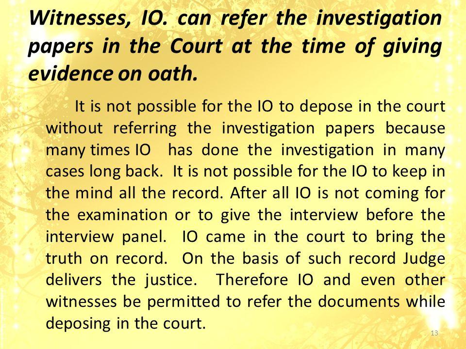 Witnesses, IO.