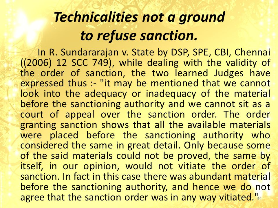 Technicalities not a ground to refuse sanction.In R.