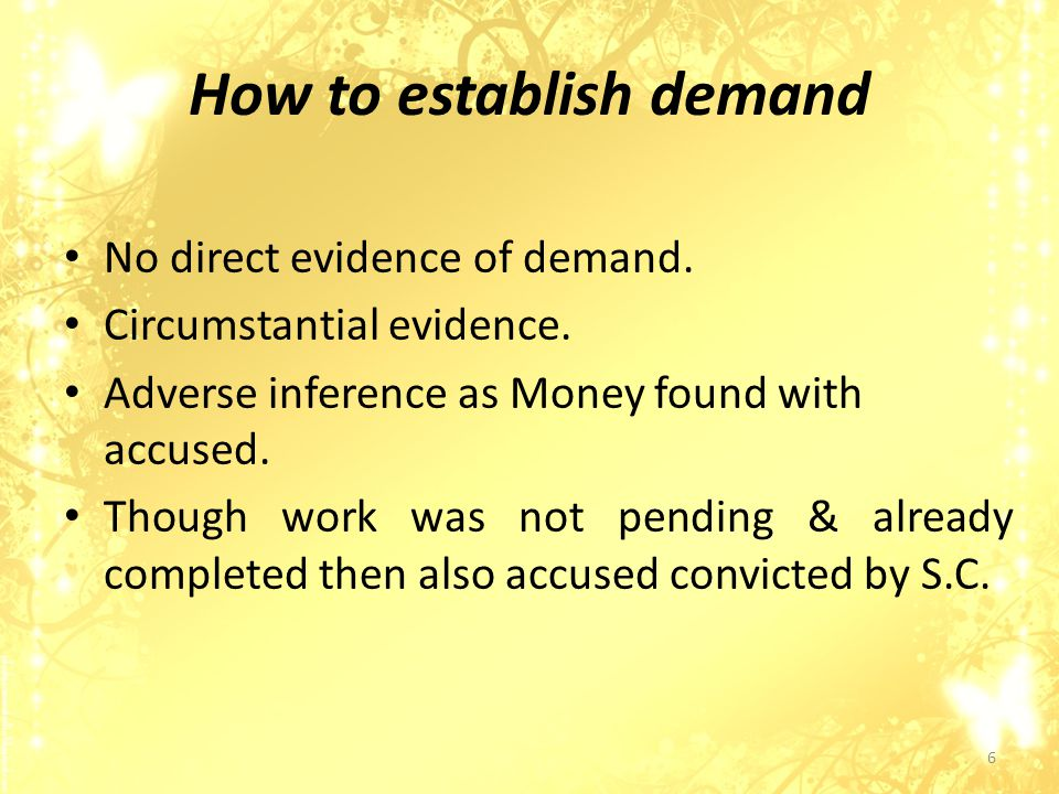 How to establish demand No direct evidence of demand.