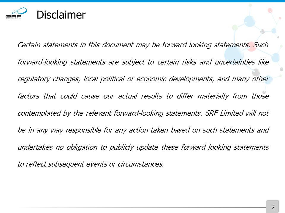 Disclaimer Certain statements in this document may be forward-looking statements.