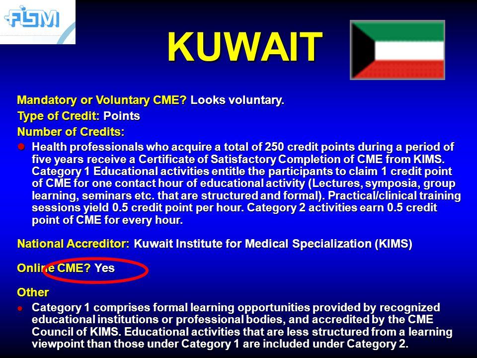 KUWAIT Mandatory or Voluntary CME. Looks voluntary.