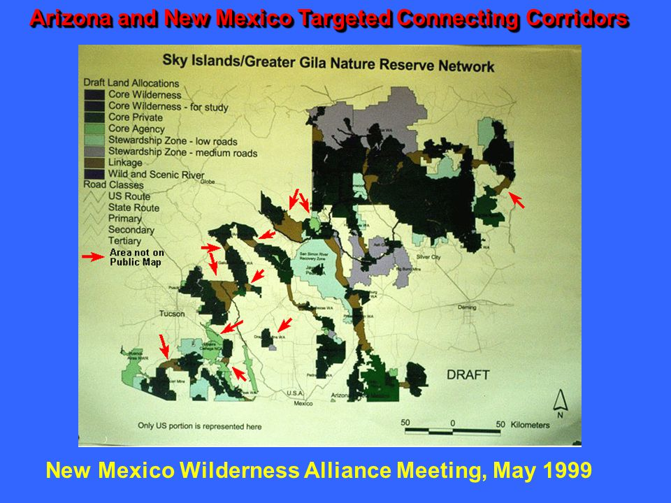 Arizona and New Mexico Targeted Connecting Corridors New Mexico Wilderness Alliance Meeting, May 1999