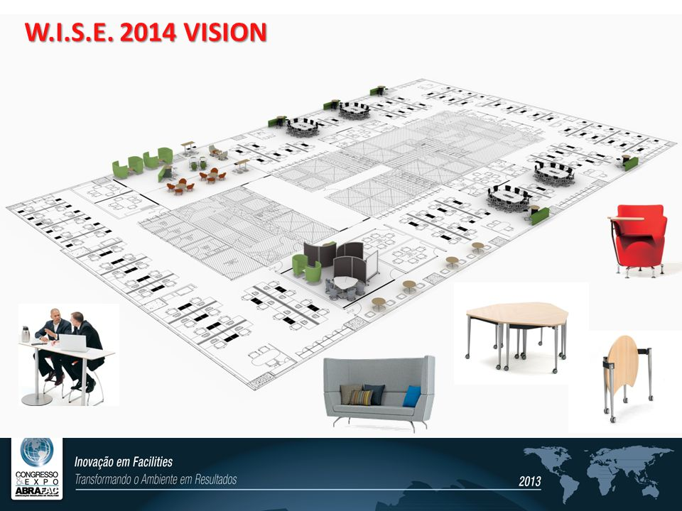 W.I.S.E. 2014 VISION