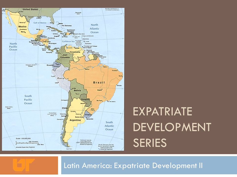 EXPATRIATE DEVELOPMENT SERIES Latin America: Expatriate Development II