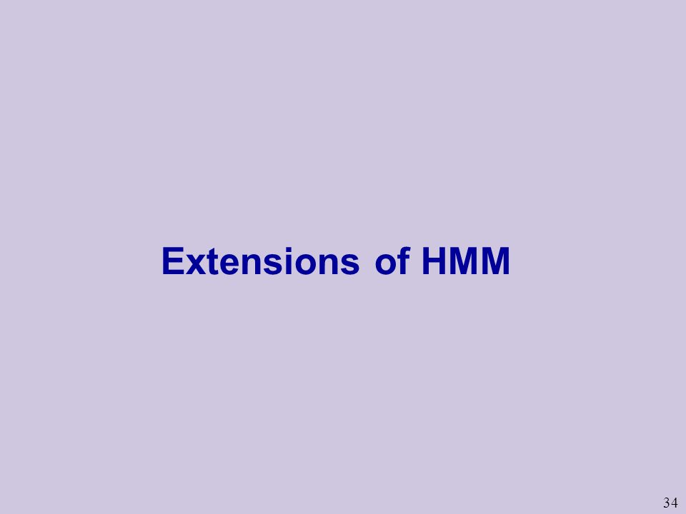 34 Extensions of HMM