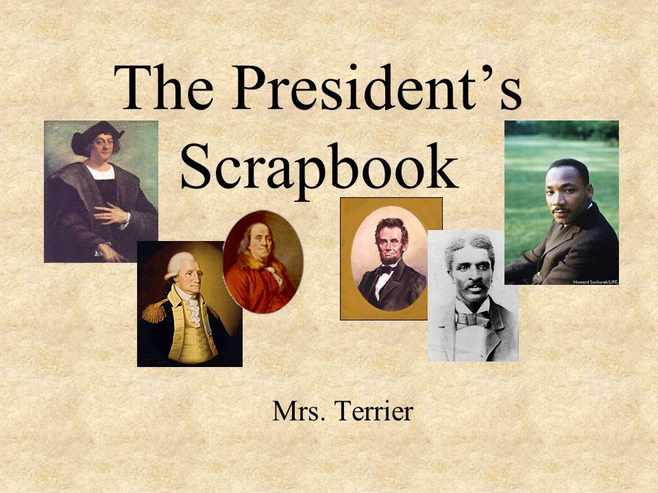 The President's Scrapbook Mrs. Terrier