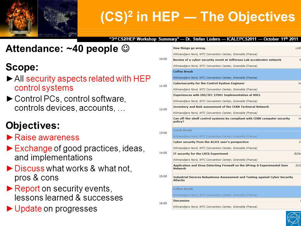 Dr.Stefan Lüders (CERN IT/CO) ― DESY ― 20. Februar 2007 3 rd CS2/HEP Workshop Summary — Dr.