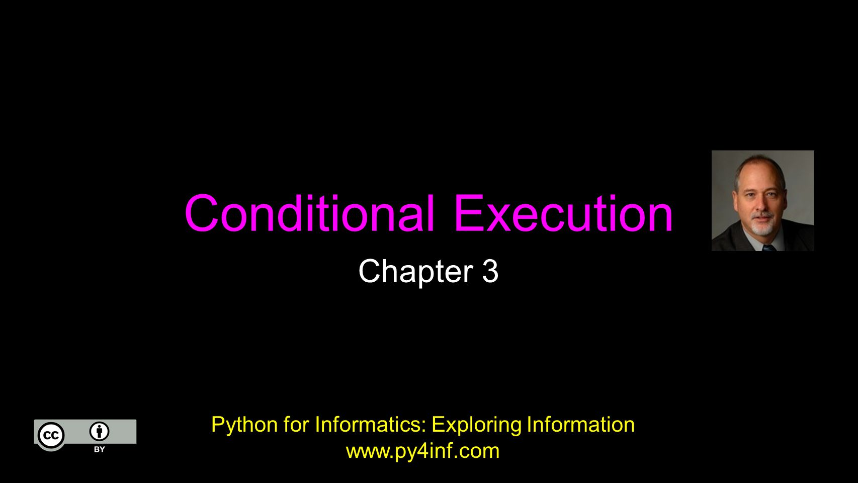 Conditional Execution Chapter 3 Python for Informatics: Exploring Information www.py4inf.com