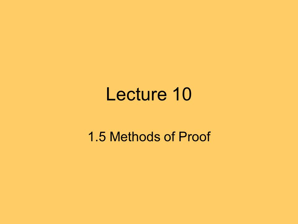 Lecture Methods of Proof