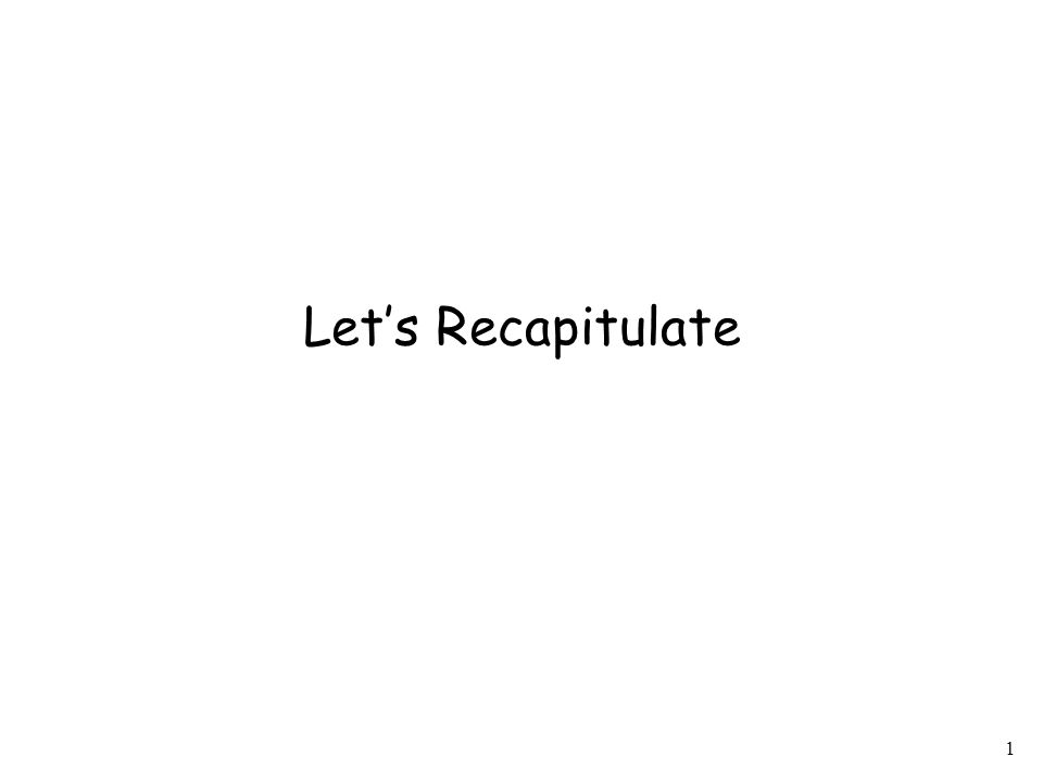 1 Let's Recapitulate
