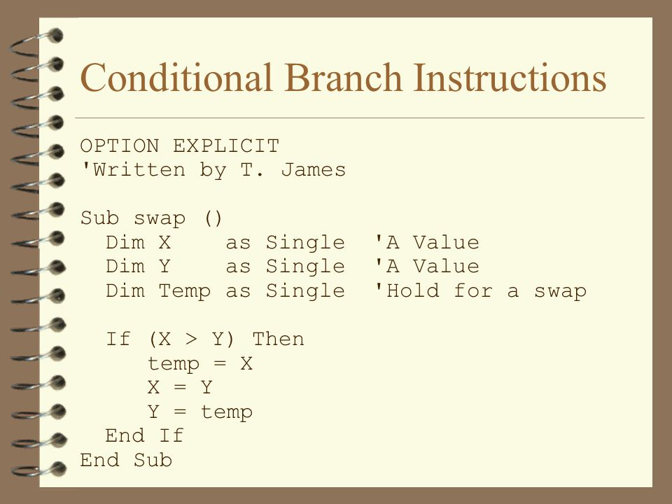Conditional Branch Instructions OPTION EXPLICIT Written by T.