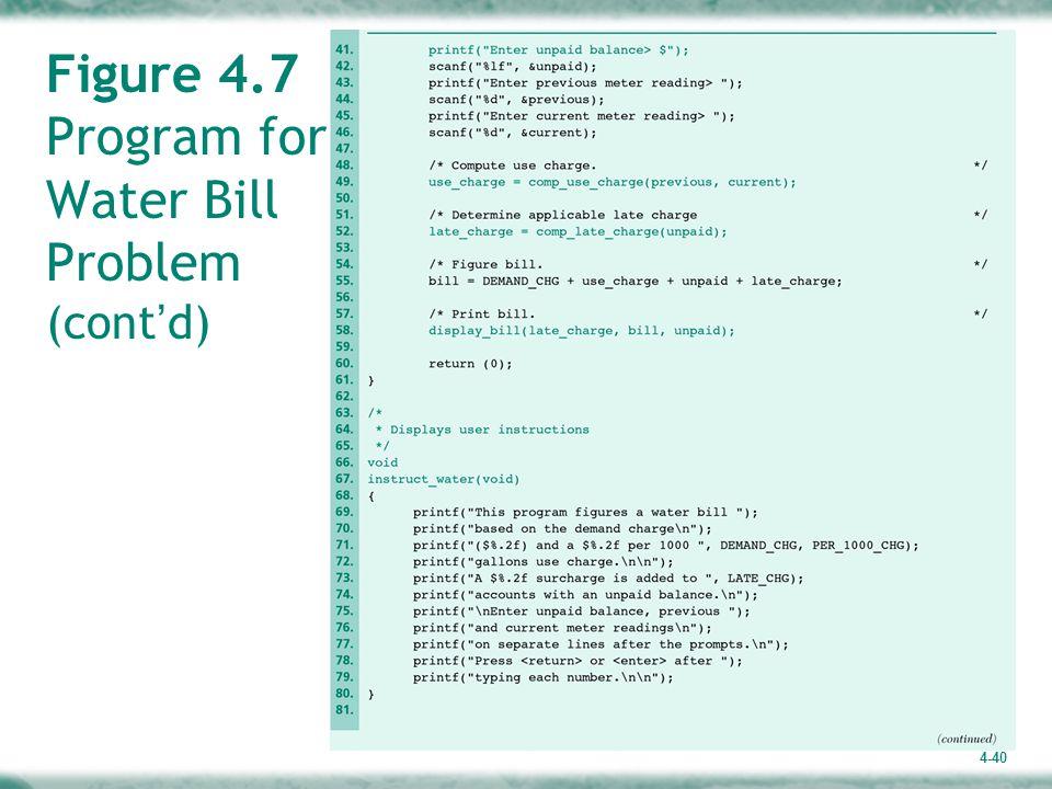 4-40 Figure 4.7 Program for Water Bill Problem (cont ' d)