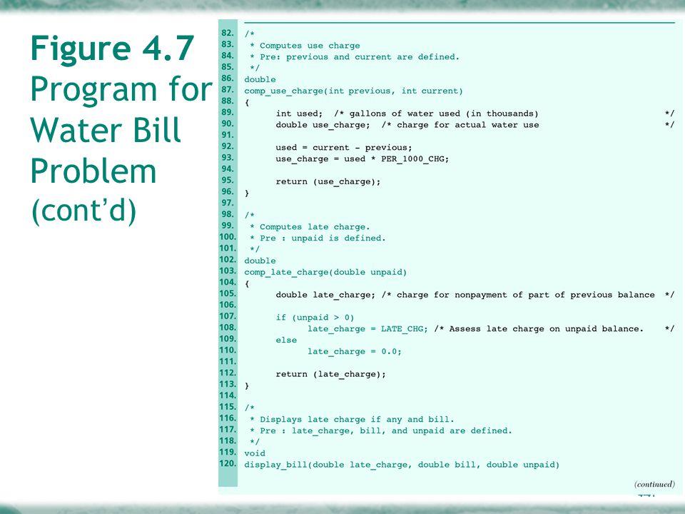 4-41 Figure 4.7 Program for Water Bill Problem (cont ' d)