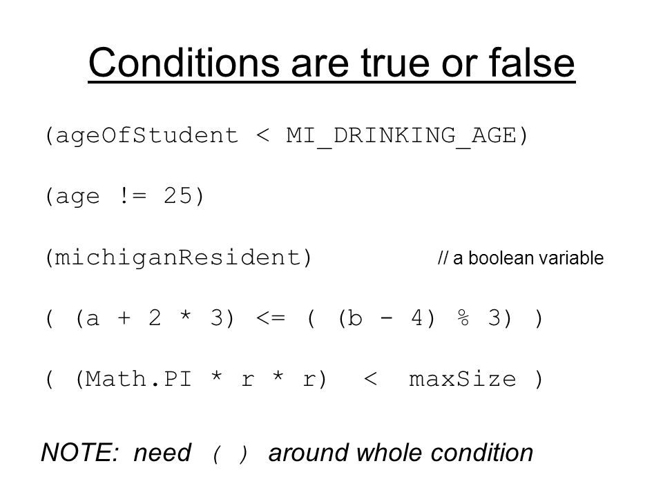 Logic operators in conditions && (and) || (or) .