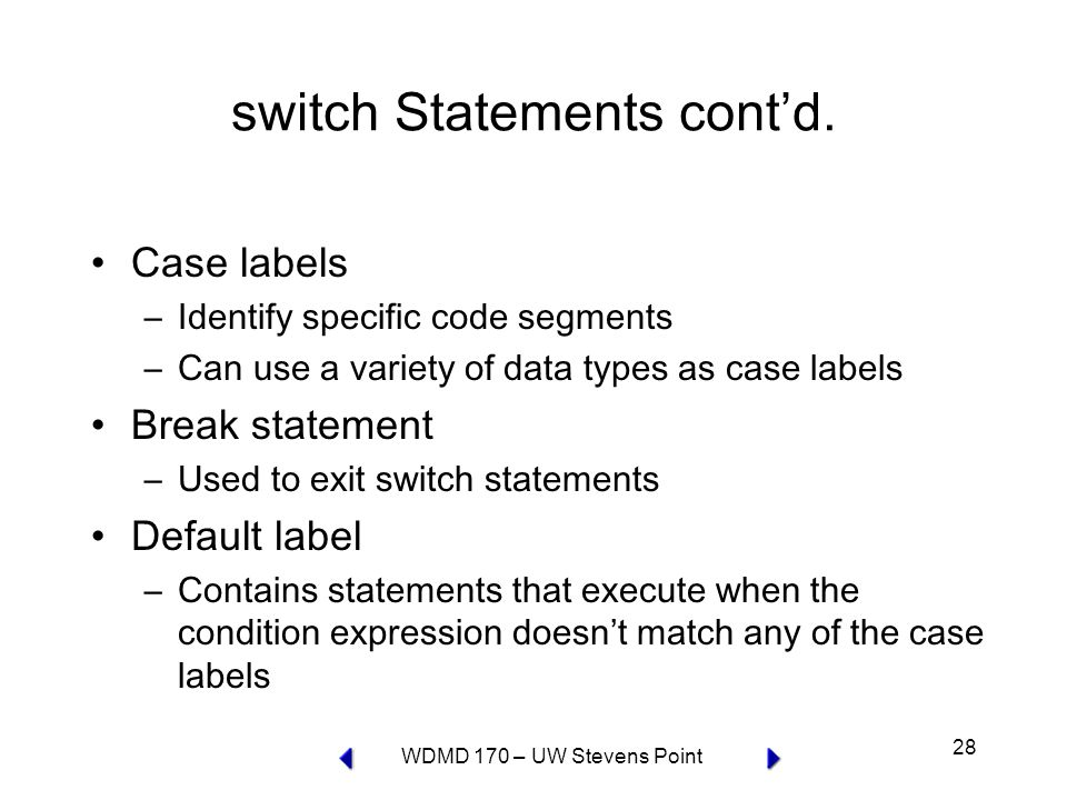 WDMD 170 – UW Stevens Point 28 switch Statements cont'd.