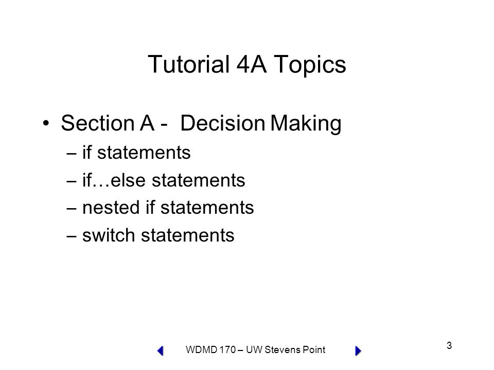 WDMD 170 – UW Stevens Point 24 Greeting program with nested if statements