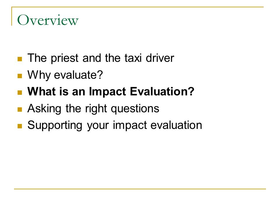 What makes an Impact Evaluation.