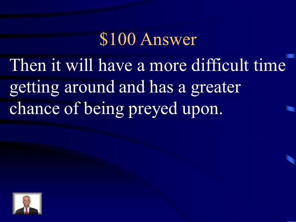 $100 Question If a tadpole develops into a frog with only three legs…
