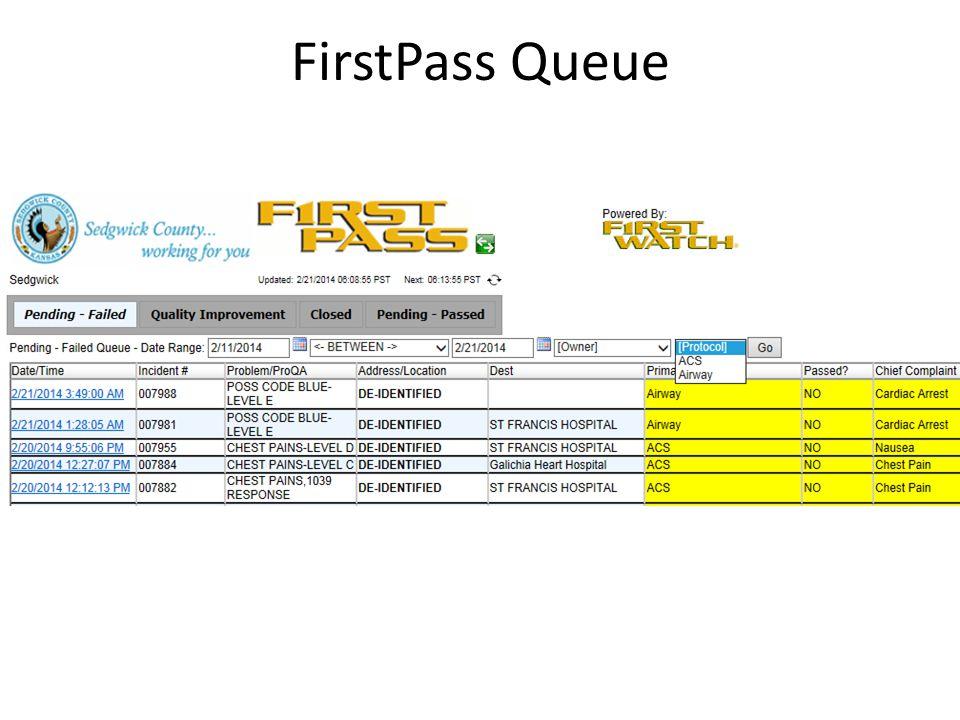 FirstPass Queue