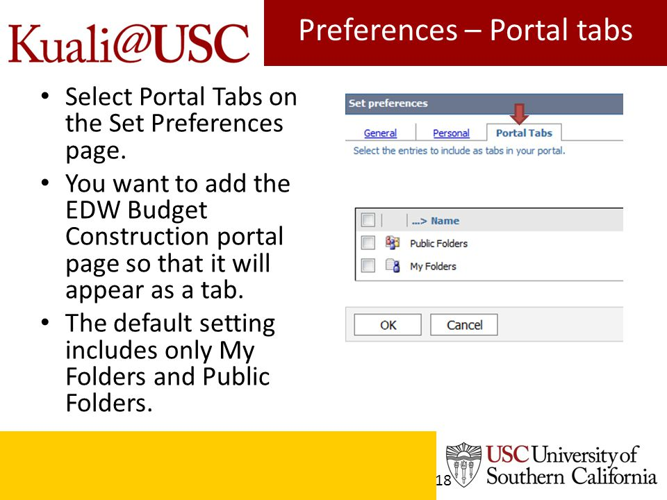 Preferences – Portal tabs Select Portal Tabs on the Set Preferences page.