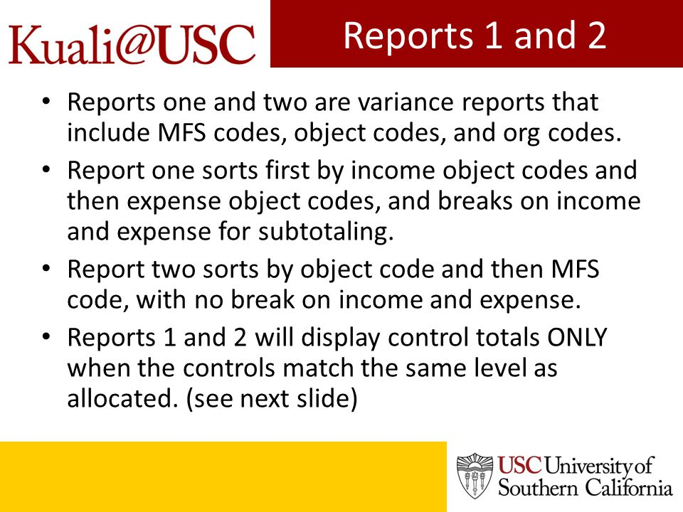 Reports 1 and 2 Reports one and two are variance reports that include MFS codes, object codes, and org codes.