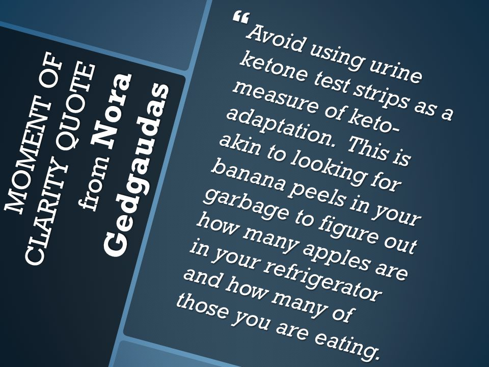 1. Acetoacetate (aka urine ketones)