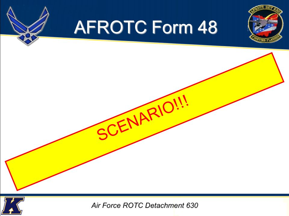 Academic road map (KSU s GPS satisfies requirement) Advisor Reqs: –Academic advisor s business card (who signed the AFROTC Form 48) –What is best way to set up appointment / additional re-attacks.