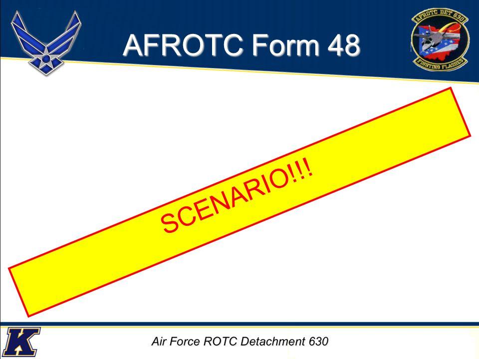 AFROTC Form 48 SCENARIO!!!
