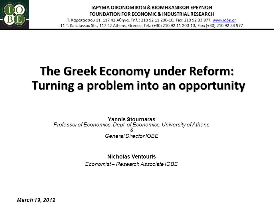 2 The Problems: 1.Greece A.Fiscal derailment B.Loss of Competitiveness 2.