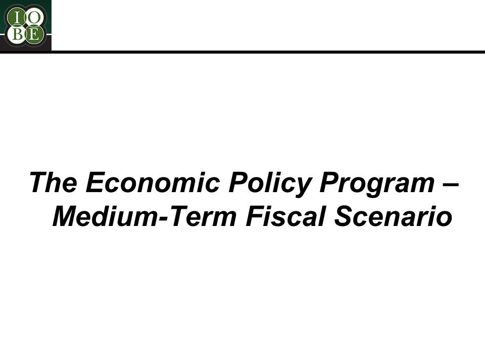 The Economic Policy Program – Medium-Term Fiscal Scenario