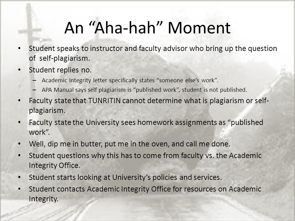 An Aha-hah Moment Student speaks to instructor and faculty advisor who bring up the question of self-plagiarism.