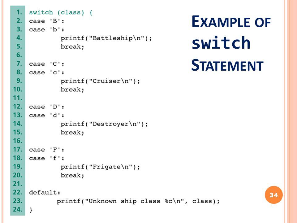 34 E XAMPLE OF switch S TATEMENT