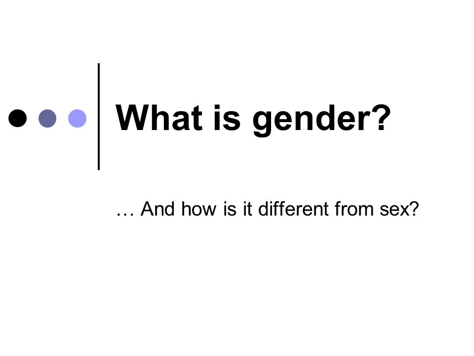 Workshop Outline 1. Gender definition and concepts 2.