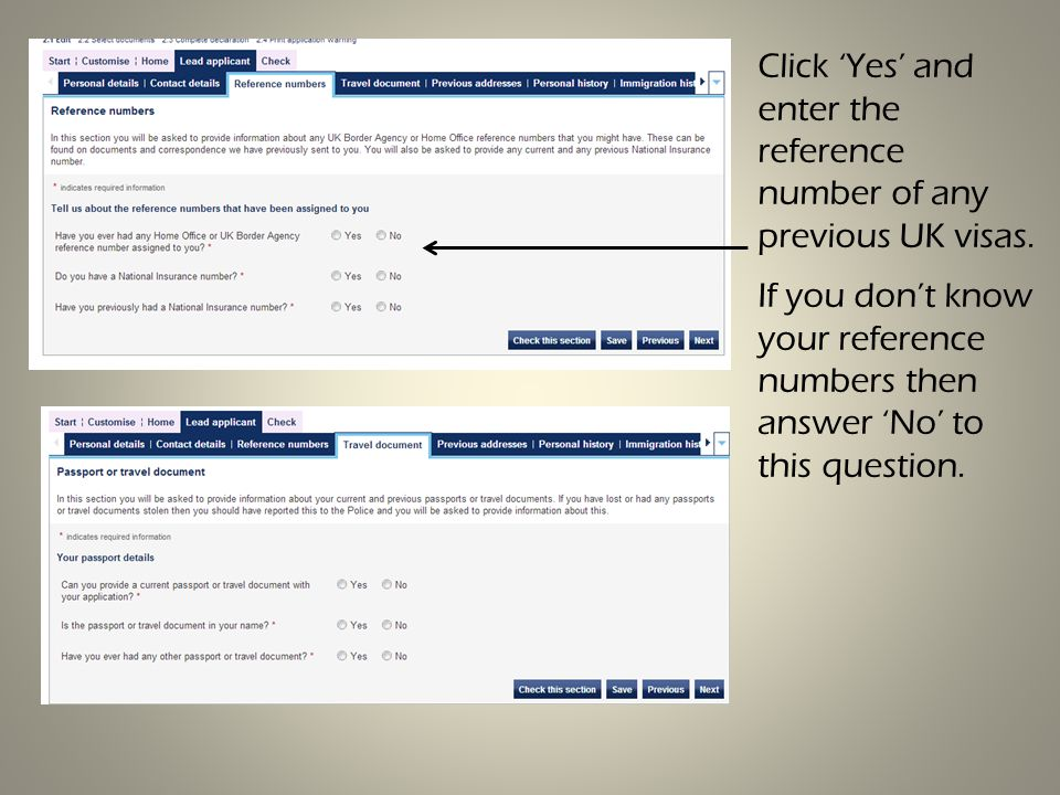 Click 'Yes' and enter the reference number of any previous UK visas.