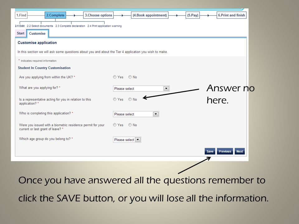 Once you have answered all the questions remember to click the SAVE button, or you will lose all the information.