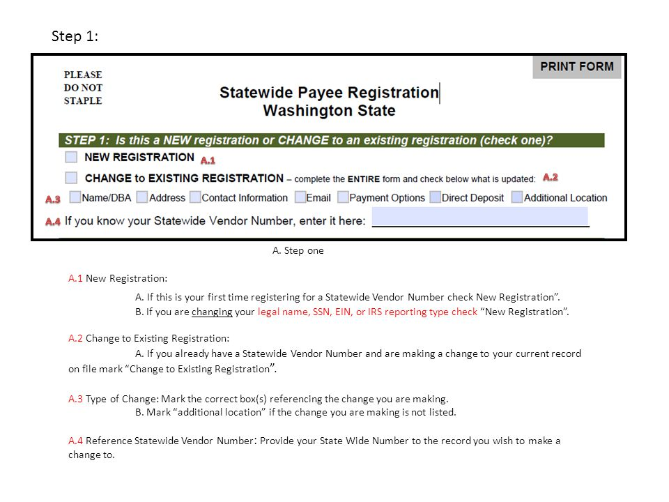 Step 2 B.1 Legal name of payee: enter the name as it appears on federal tax forms.