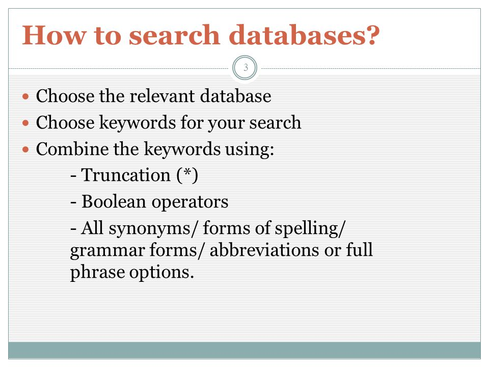 How to search databases.