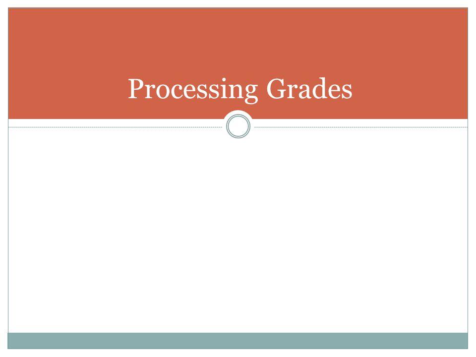 Processing Grades