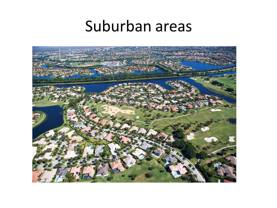 Suburban areas