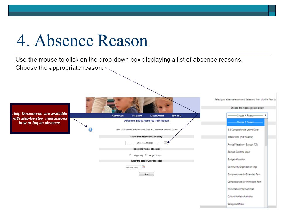 5.Length of Absence Click on the appropriate Type of Absence circle button.