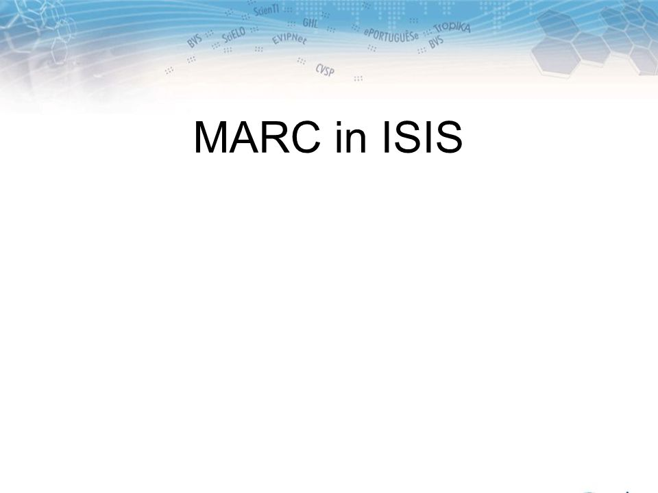 MARC in ISIS